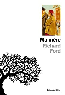 Ma mère, Ford, Richard