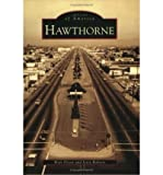 img - for [ [ [ Hawthorne[ HAWTHORNE ] By Dixon, Walt ( Author )Jun-15-2005 Paperback book / textbook / text book