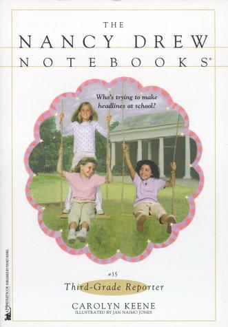Third-Grade Reporter (Nancy Drew Notebooks #35) pdf epub