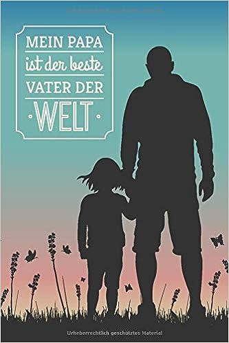 Amazonfr Mein Papa Ist Der Beste Vater Der Welt