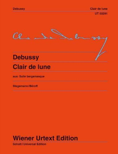 Clair de Lune: Piano: Edited from the First Edition by Michael Stegemann. Fingering and Notes on Interpretation by Michel Beroff (Wiener Urtext) by Claude Debussy (2012-08-15) (Au Clair De La Lune Sheet Music)
