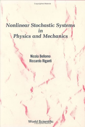 Nonlinear Stochastic System Analysis in Physics and Mechanics