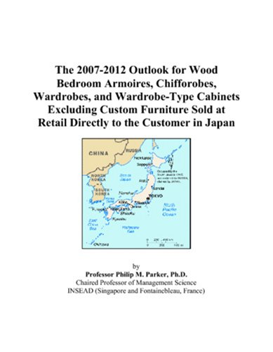 The 2007-2012 Outlook for Wood Bedroom Armoires, Chifforobes, Wardrobes, and Wardrobe-Type Cabinets Excluding Custom Furniture Sold at Retail Directly to the Customer in Japan