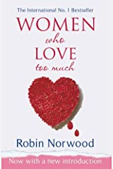Women Who Love Too Much by Robin Norwood (2004-09-02) Paperback Bunko