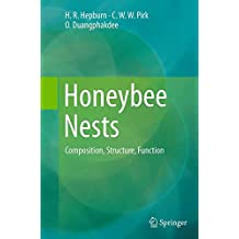 Honeybee Nests: Composition, Structure, Function