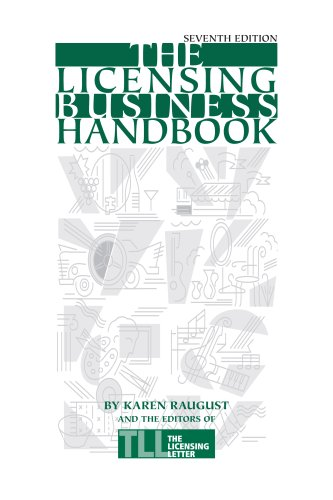 Download The Licensing Business Handbook 7th Edition ebook
