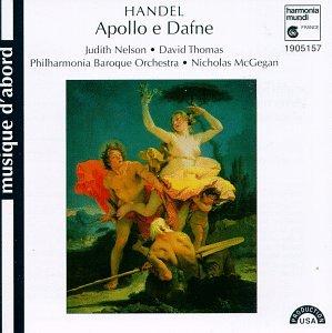 Handel - Apollo e Dafne / Judith Nelson · David Thomas · PBO · McGegan