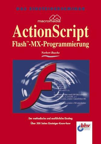 ActionScript - Macromedia-Flash-MX-Programmierung