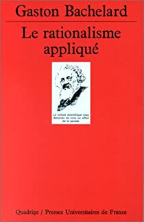 Le Rationalisme appliqué par Bachelard