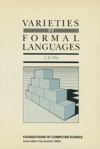 Varieties of Formal Languages (Foundations of Computer Science)