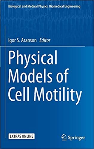Physical Models of Cell Motility (Biological and Medical