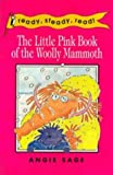 The Little Pink Book of the Wooly Mammoth, Angie Sage, 0140364404