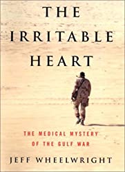 The Irritable Heart: The Medical Mystery of the Gulf War