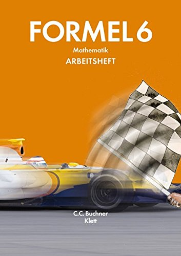 Formel – neu / Mathematik: Formel – neu / Formel – Bayern AH 6: Mathematik