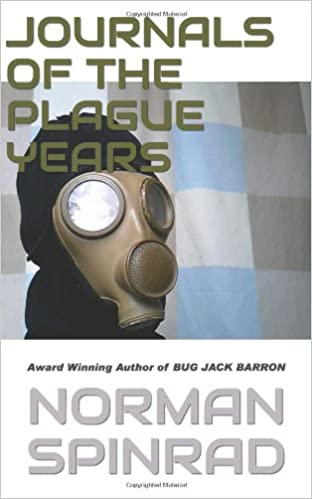 Electrónica descargar ebook pdfJournals of the Plague Years PDF PDB 1490407669 by Norman Spinrad