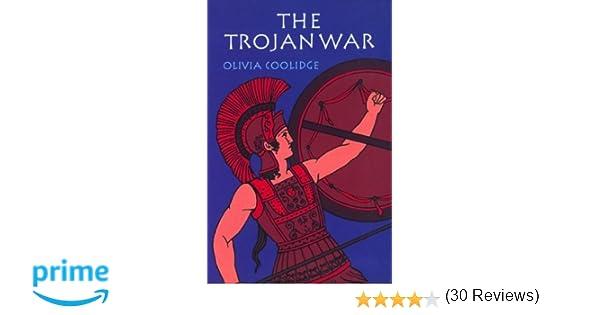 Amazon.com: The Trojan War (0046442154284): Olivia Colidge: Books