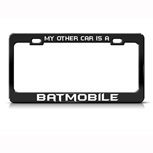 Speedy Pros My Other Car Is A Batmobile Metal License Plate Frame Tag - Plate My Car Other Is License