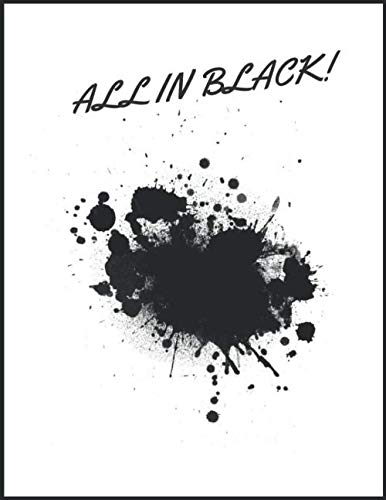 All In Black!: Black Pages Notebook 100 Pages Large Size (8.5 x 11)