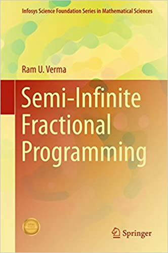 Semi-Infinite Fractional Programming (Infosys Science Foundation Series)