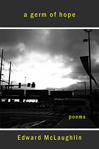 Germ of Hope: Poems, 2001-2015