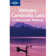 Lonely Planet Vietnam Cambodia Laos & the Greater Mekong 2nd Ed.: 2nd edition