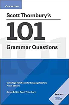 Scott Thornbury's 101 Grammar Questions Pocket Editions: Cambridge  Handbooks for Language Teachers | Amazon.com.br