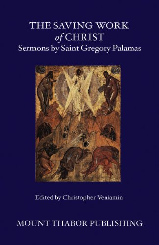 (The Saving Work of Christ: Sermons by Saint Gregory)
