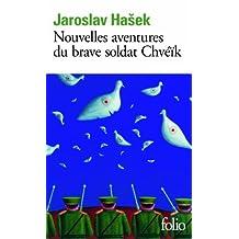 NOUVELLES AVENTURES DU BRAVE SOLDAT CHVEIK (LES)