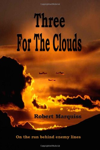 Book: Three For The Clouds by Robert Marquiss