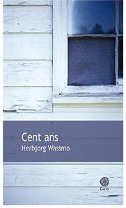 """Afficher """"Cent ans"""""""