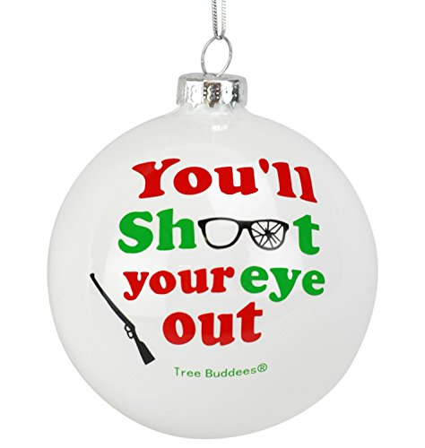 Tree Buddees You'll Shoot Your Eye Out Glass Christmas ()