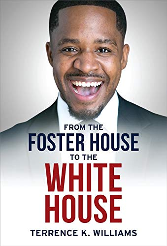 Book Cover: From The Foster House To The White House