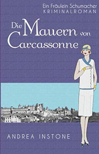 Die Mauern von Carcassonne (Fräulein Schumacher) (German Edition)