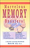 Marvelous Memory Boosters, Beth M. Ley, 1890766097