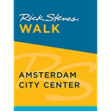 Rick Steves Walk: Amsterdam City Center