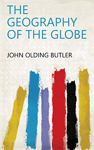 Butler Globe - The geography of the globe