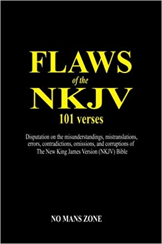 Buy Flaws of the Nkjv 101 Verses: A Disputation on the