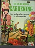 The Golden Book of Gardening, , 0307466213