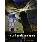 Make Safety Your Beacon - Workplace Safety Poster