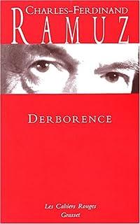 Derborence : roman, Ramuz, Charles Ferdinand