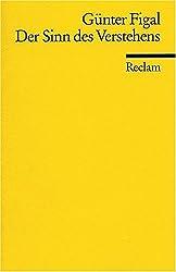 Der Sinn des Verstehens: Beiträge zur hermeneutischen Philosophie