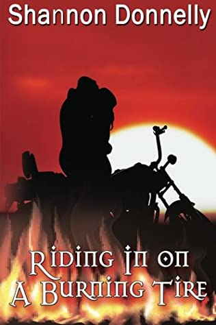 book cover of Riding in on a Burning Tire