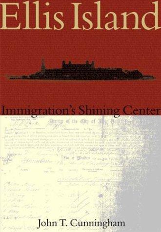 Ellis Island New York Harbor - Ellis  Island:   Immigration's Shining Center    (NJ)  (Making  of  America)