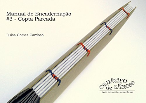 Manual de Encadernação: #3 - Copta Pareada