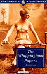 Whippingham Papers (Wordsworth Classic Erotica)