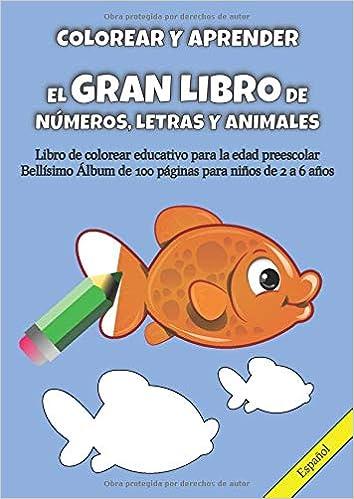 Colorear Y Aprender El Gran Libro De Números Letras Y
