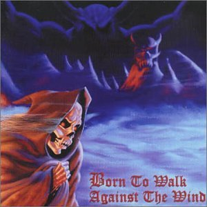 Vol. 1-Born to Walk Against the Wind
