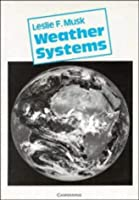 Weather Systems (Cambridge Topics In