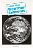 Weather Systems, Leslie F. Musk, 0521278740