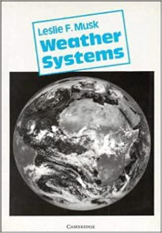 Weather Systems (Cambridge Topics in Geography)